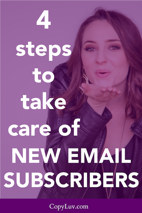 4 Steps to Take Care of New Email Subscribers